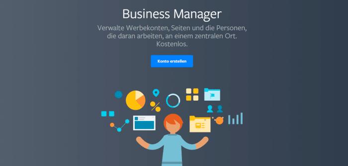 Einrichtung und Umgang mit dem Facebook Business Manager